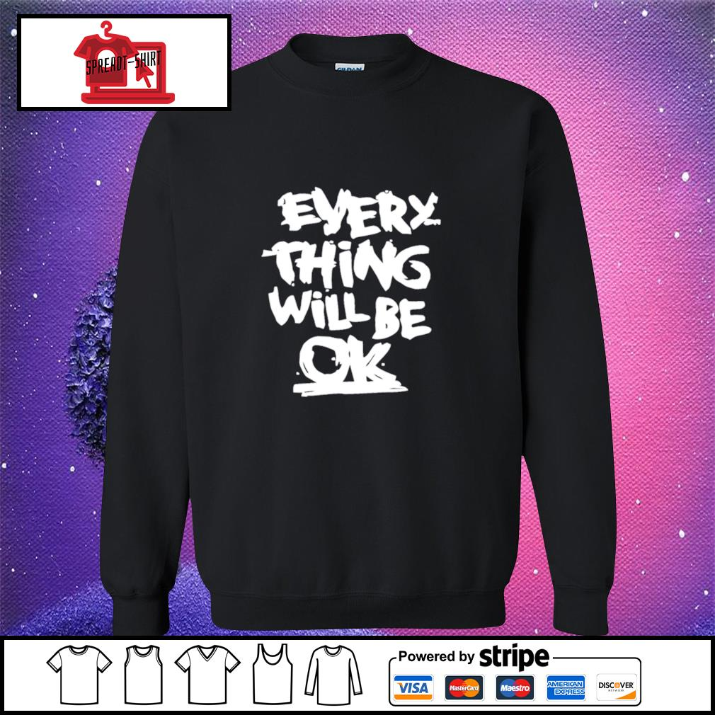 Everything will be ok s sweater