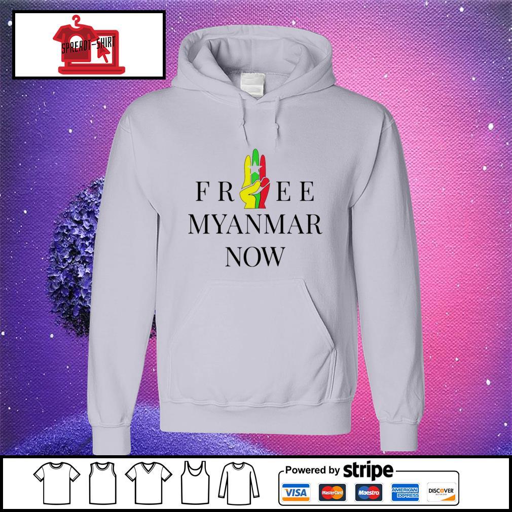 Myanmar Flag free Myanmar now s hoodie