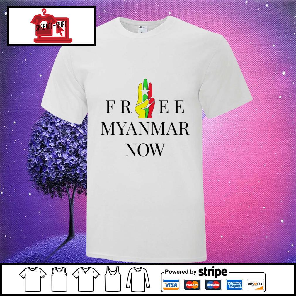 Myanmar Flag free Myanmar now shirt