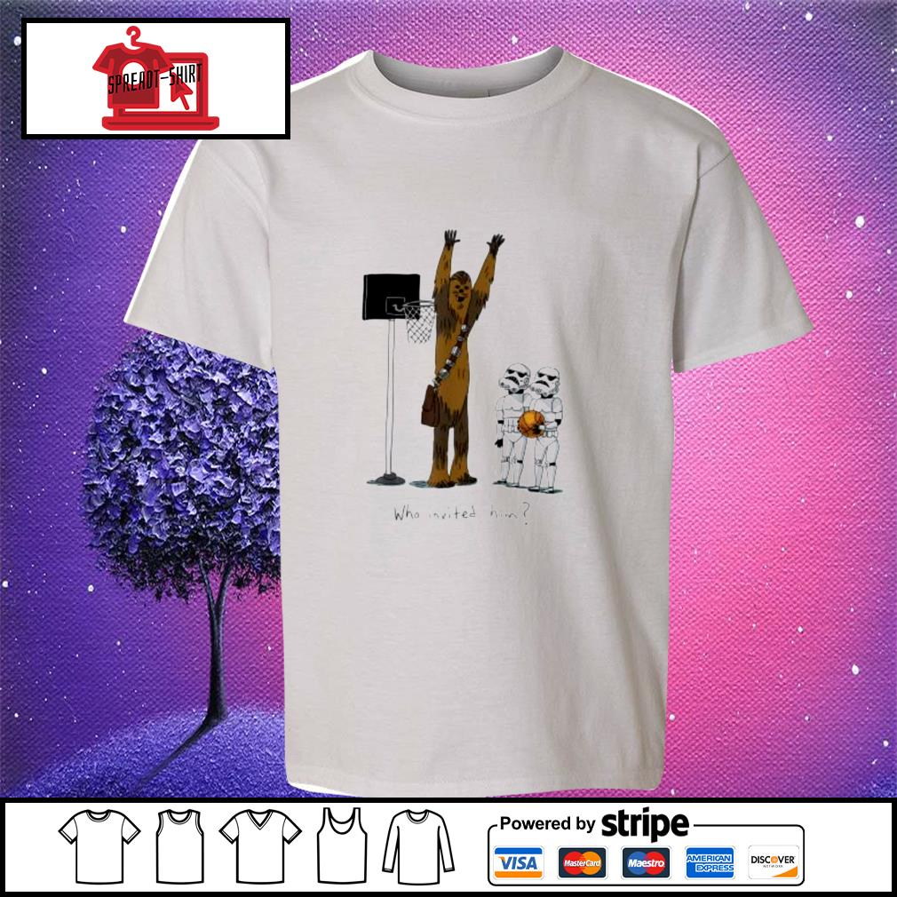 Star Wars chewbacca basketball who invited him youth-tee