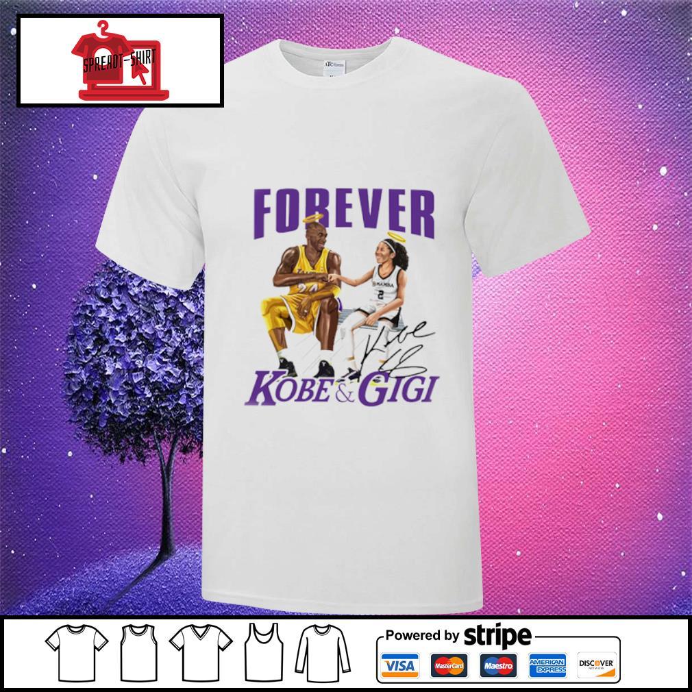 Forever Kobe and gigi signature shirt