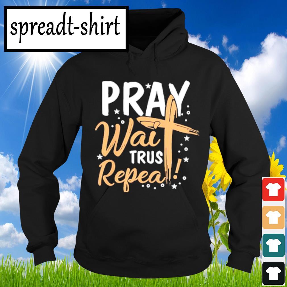 Pray wait Trust Peppa s Hoodie