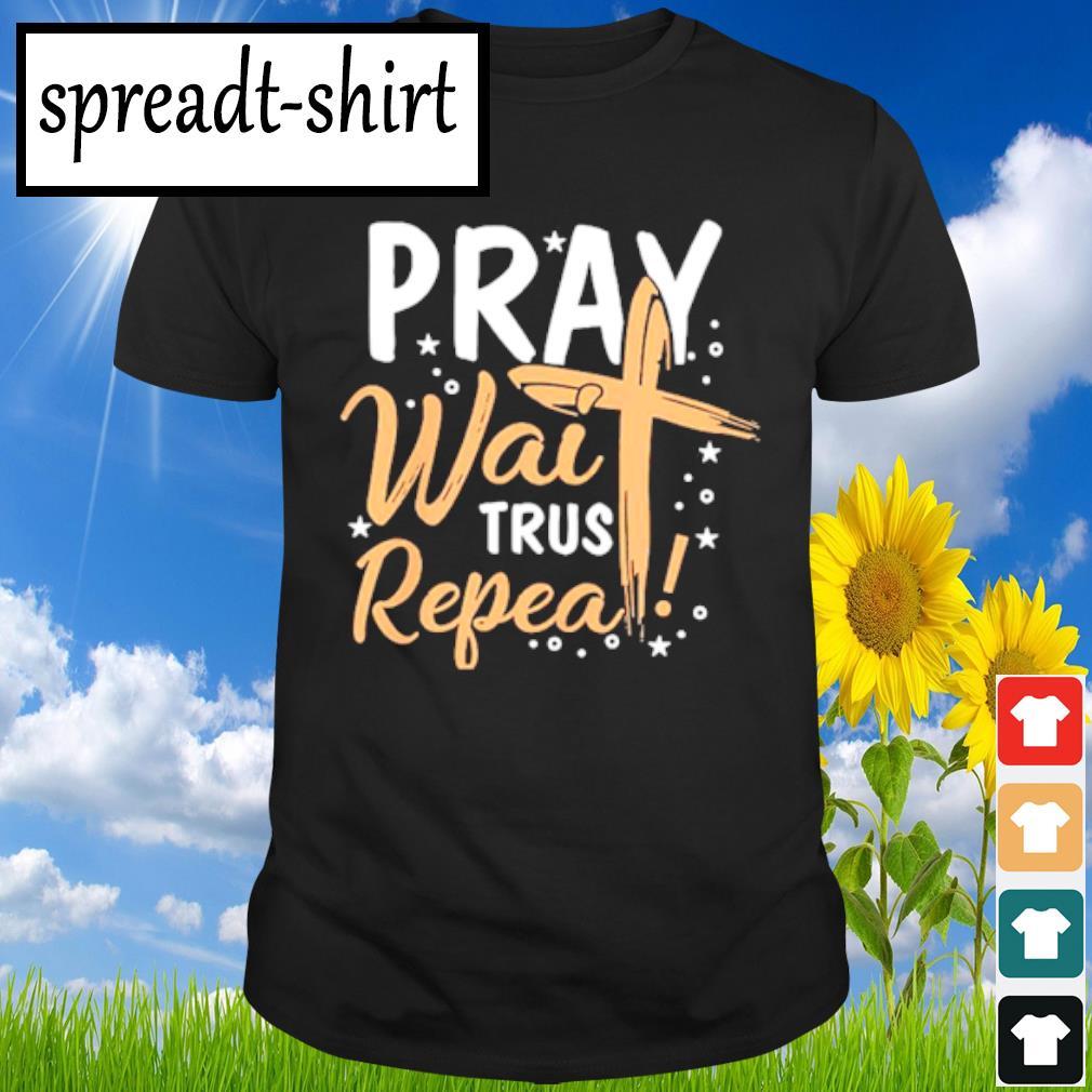 Pray wait Trust Peppa shirt