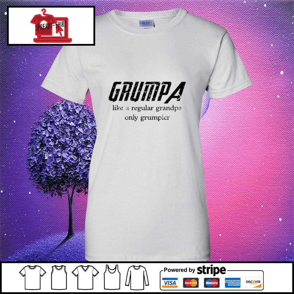 Grumpa like a regular grandpa only grumpier s ladies tee