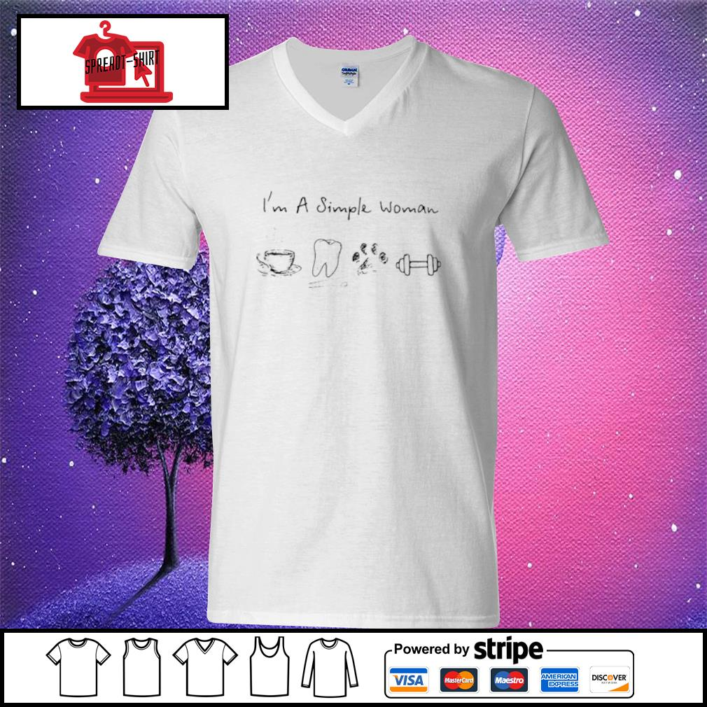 I'm A Simple Woman Coffee Dental Dog Paw And Dumbbell Shirt v-neck t-shirt