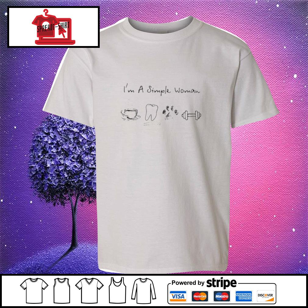 I'm A Simple Woman Coffee Dental Dog Paw And Dumbbell Shirt youth-tee
