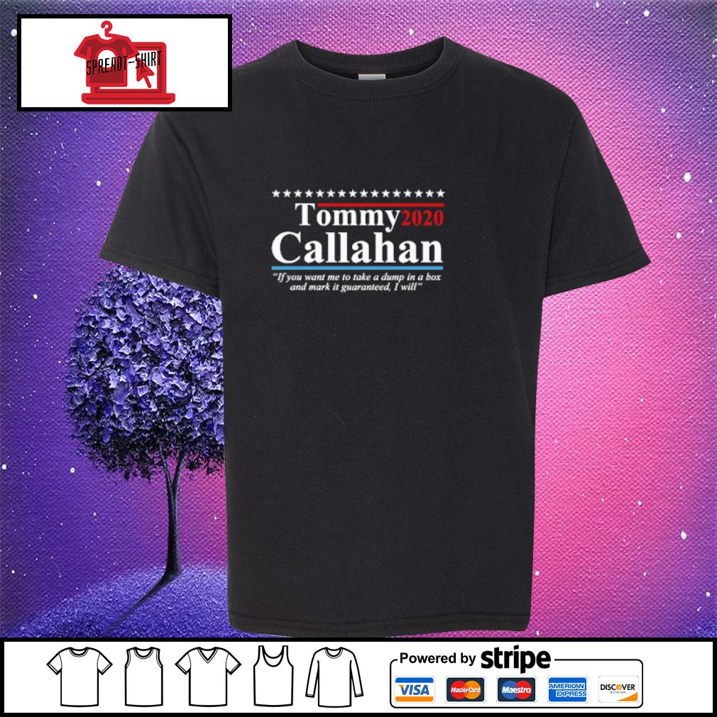Tommy 2020 callahan if you me to take a dump in box s youth-tee