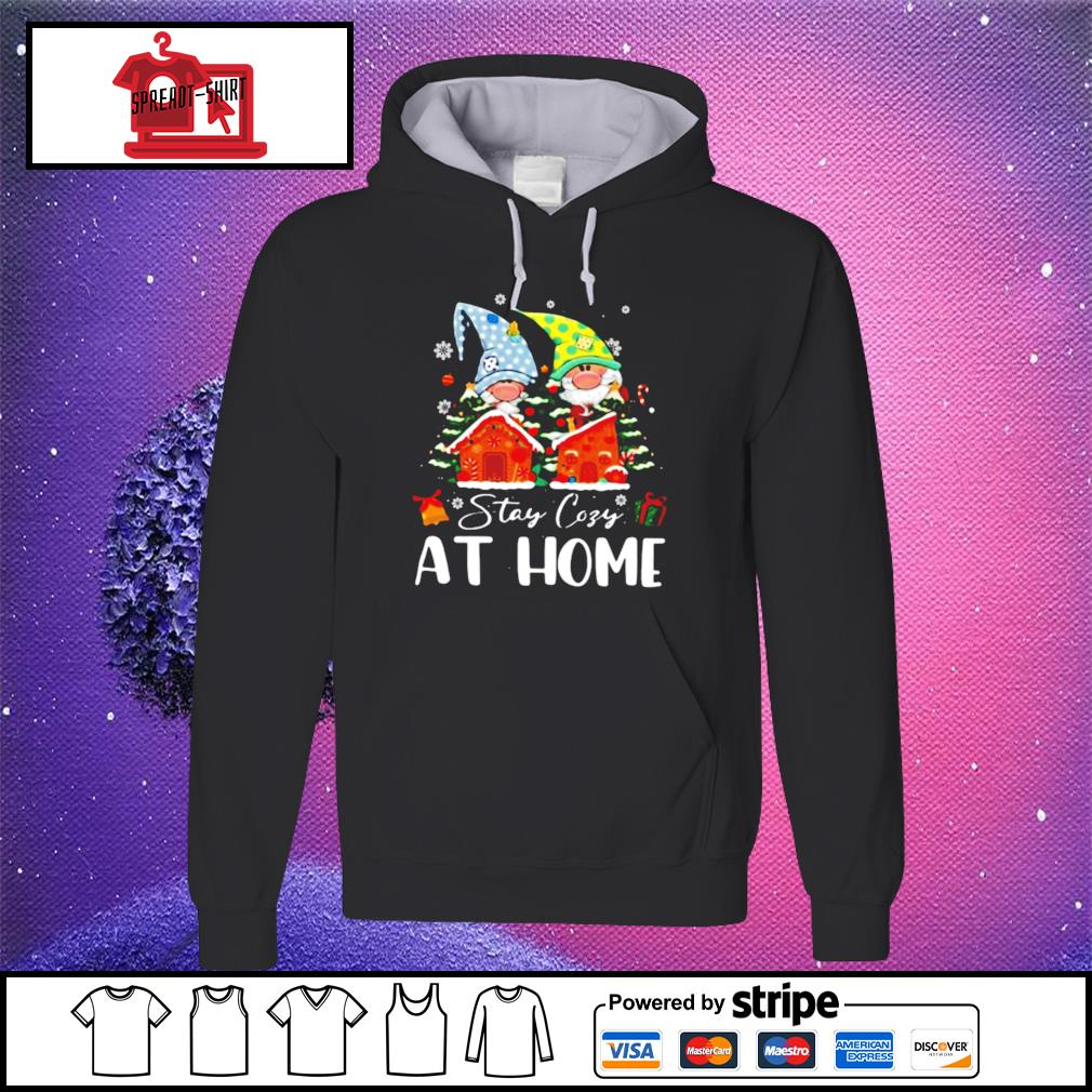 Merry Christmas Gnomies Stay Cosy At Home s hoodie