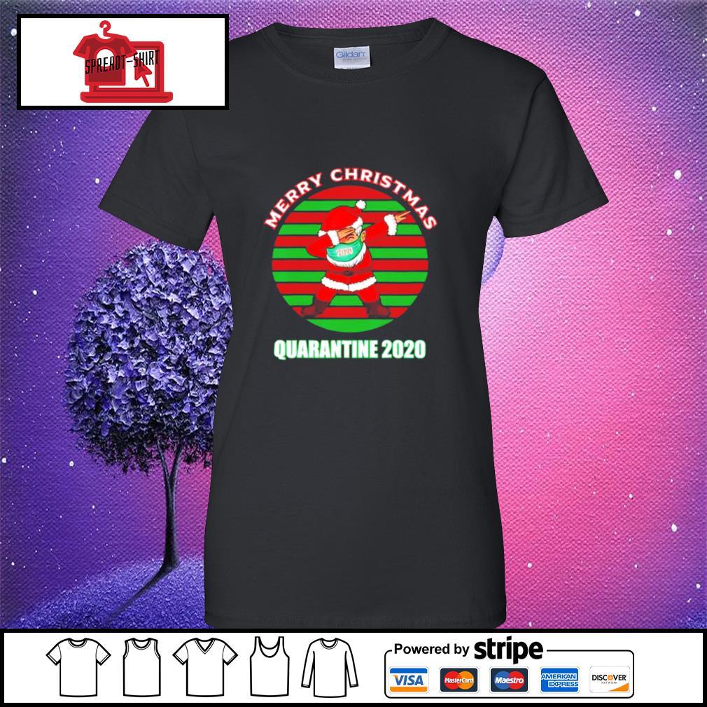 Merry christmas quarantine 2020 dabbing santa ugly vintage s ladies-tee