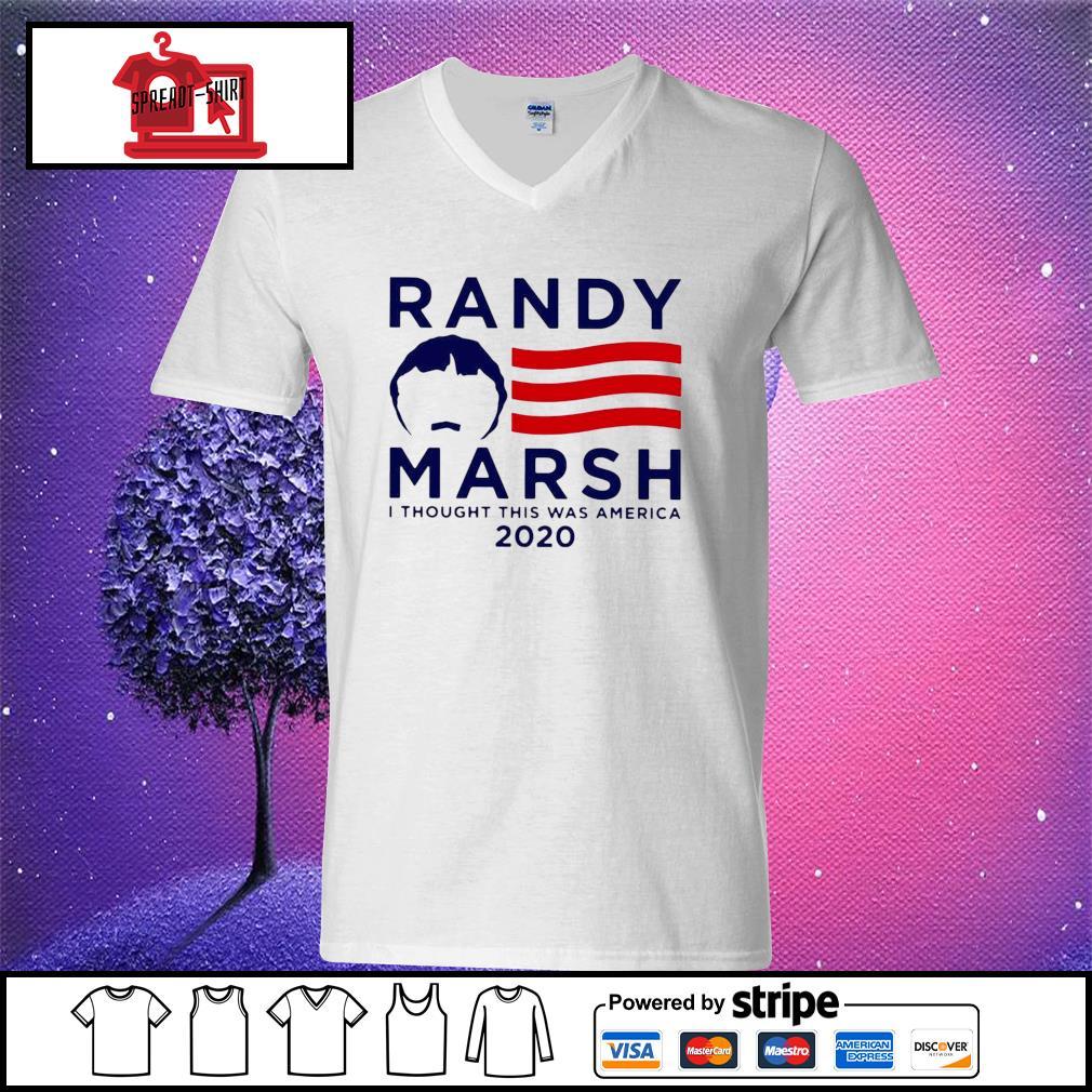 Randy Marsh I Thought This Was America 2020 Shirt v-neck t-shirt