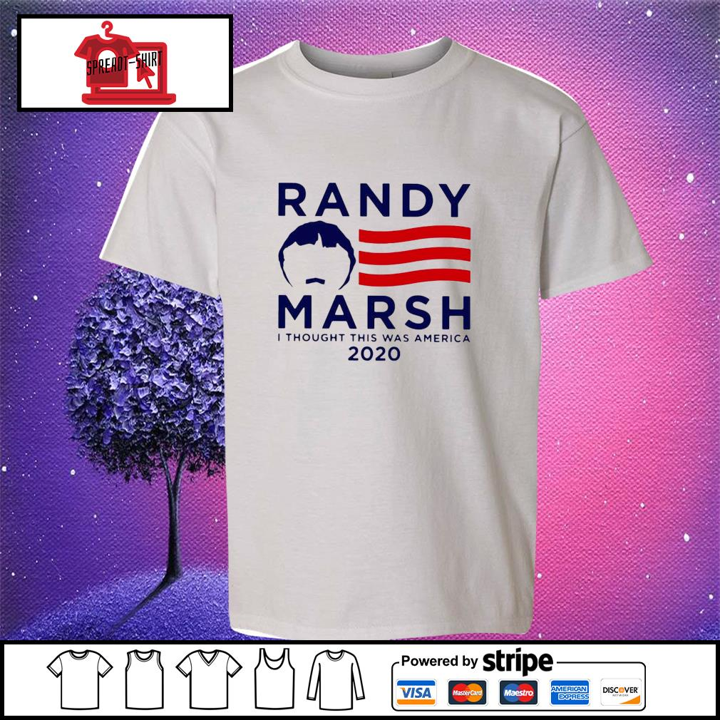 Randy Marsh I Thought This Was America 2020 Shirt youth-tee