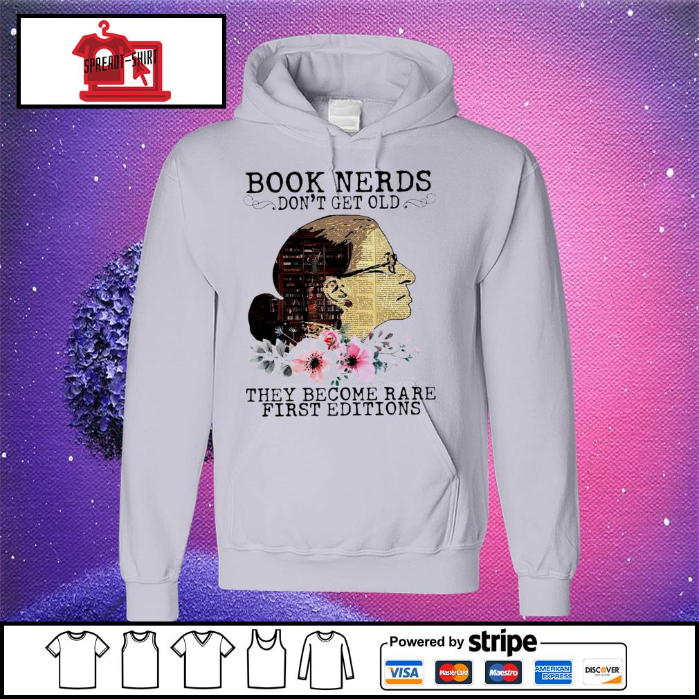 RBG Notorious Book Nerds Don't Get Old They Become Rare First Editions Shirt hoodie