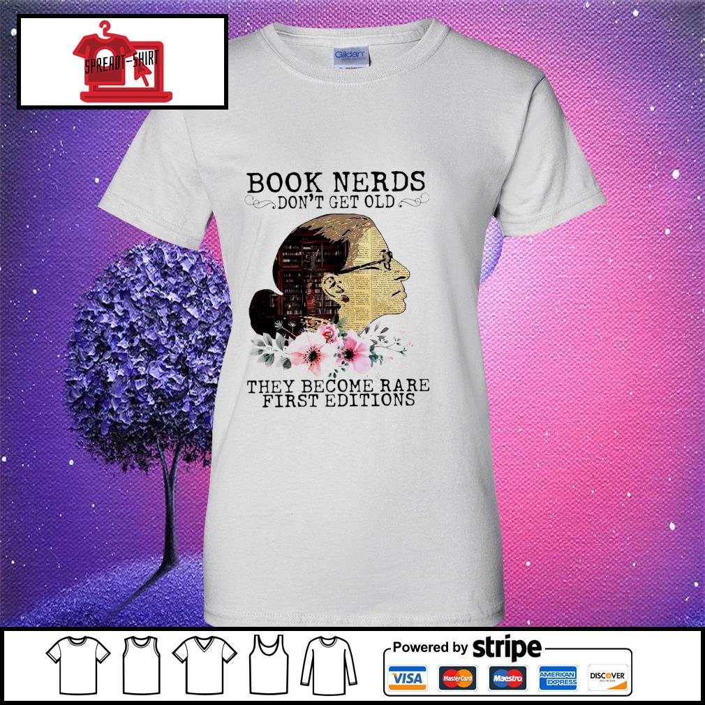 RBG Notorious Book Nerds Don't Get Old They Become Rare First Editions Shirt ladies tee