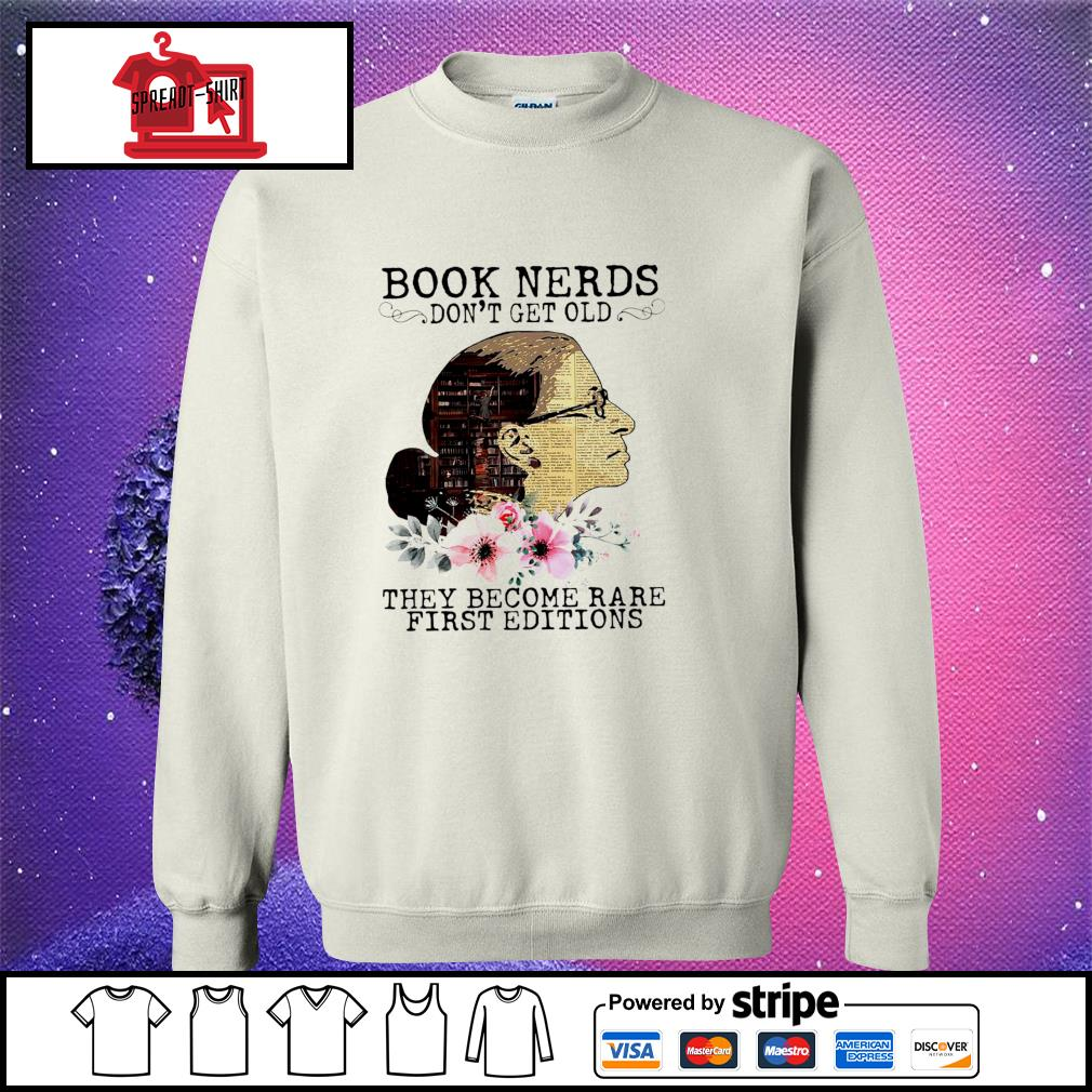 RBG Notorious Book Nerds Don't Get Old They Become Rare First Editions Shirt sweater