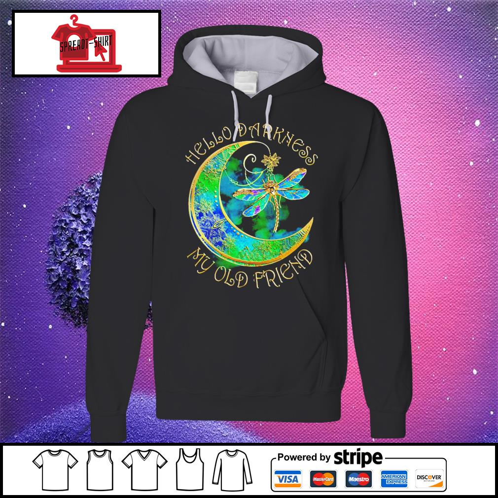 Dragonfly hello darkness my old friend s hoodie
