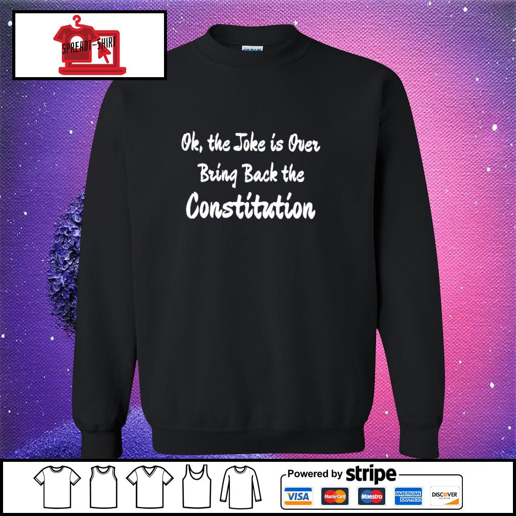 Ok the joke is over bring back the constitution s sweater