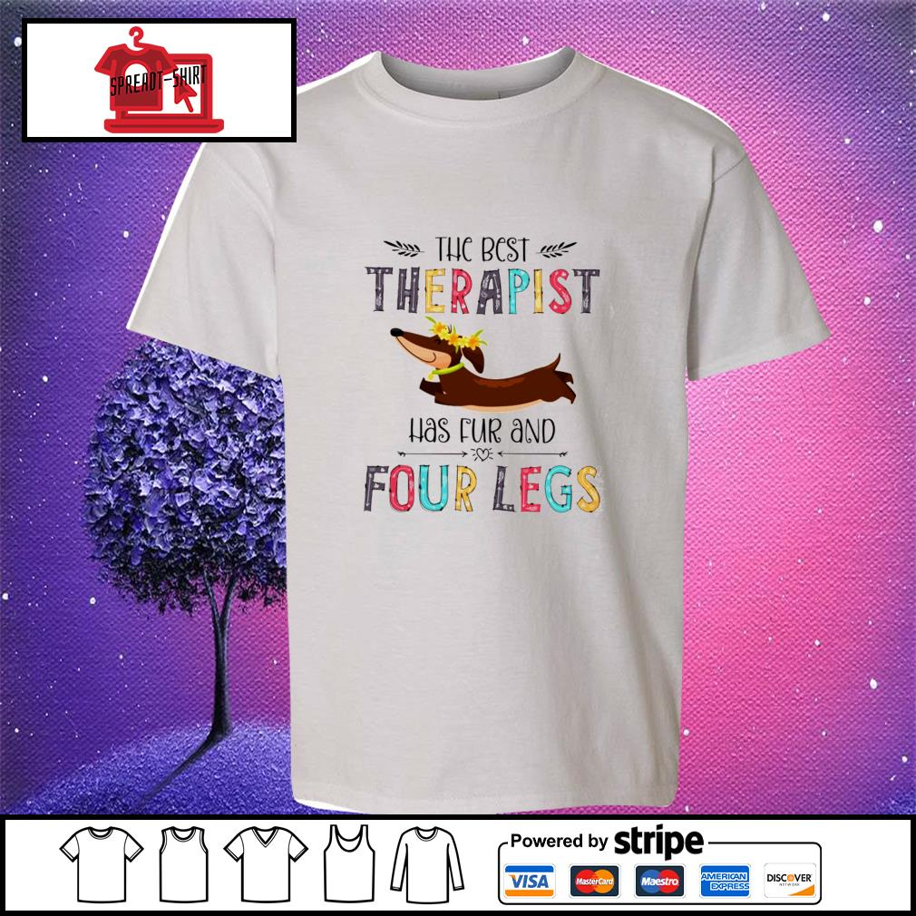 The best therapist has fur and four legs s youth-tee